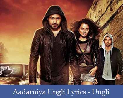 Aadarniya Ungli Lyrics
