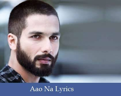 Aao Na Lyrics