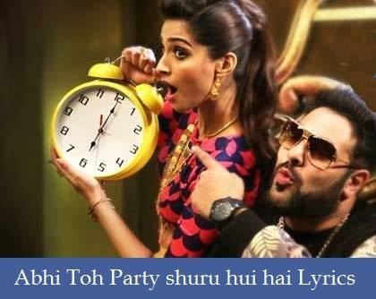 Abhi Toh Party shuru hui hai Lyrics