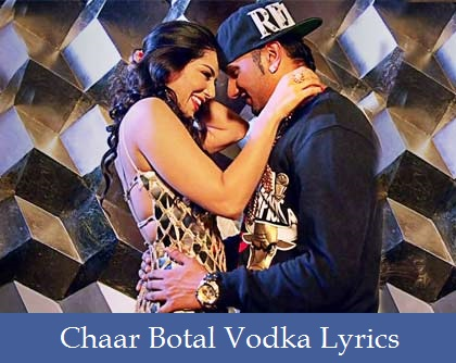 Chaar Botal Vodka Lyrics
