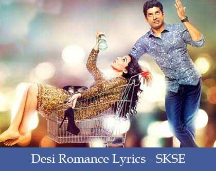 Desi Romance Lyrics