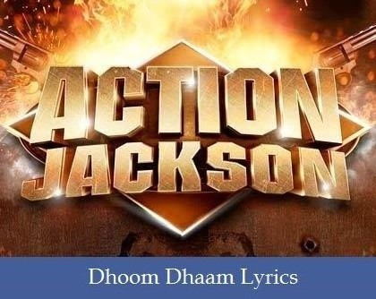 Dhoom Dhaam Lyrics