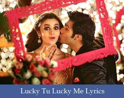 Lucky Tu Lucky Me Lyrics