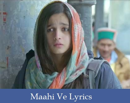 Maahi-Ve-lyrics-Highway-2014