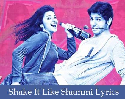 Shake It Like Shammi Lyrics