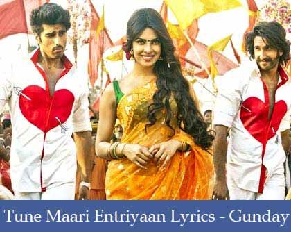 Tune Mari Entriyan Lyrics