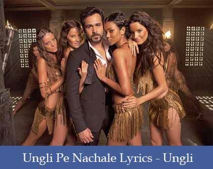 Ungli Pe Nachale Lyrics