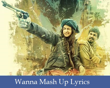 Wanna Mash Up Lyrics