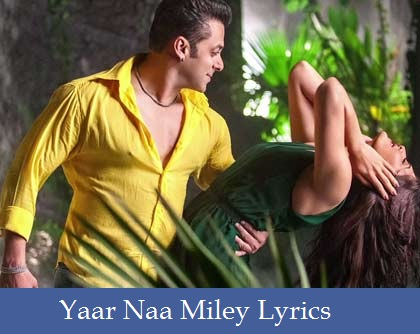 Yaar Naa Miley Lyrics