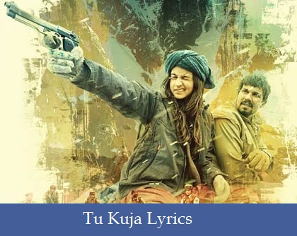 Tu Kuja Lyrics