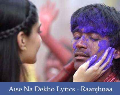 Aise Na Dekho Lyrics