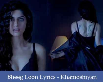 Bheeg Loon Lyrics