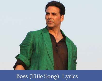 BOSS Title Song Lyrics