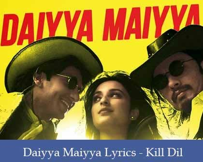 Daiyya Maiyya Lyrics