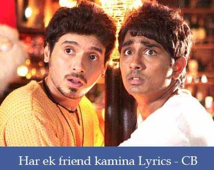 Har ek friend kamina hota hai Lyrics