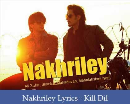Nakhriley Lyrics