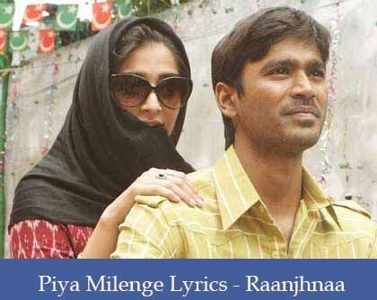 Piya Milenge Lyrics