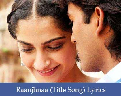 Raanjhanaa Lyrics