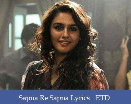 Sapna Re Sapna Lyrics