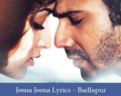 Jeena Jeena Lyrics