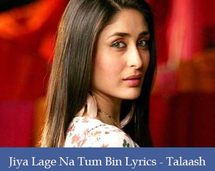 Jiya Lage Na Lyrics