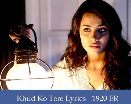 Khud Ko Tere Lyrics