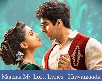 O Maaza My Lord Lyrics