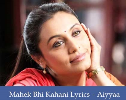 Mahek Bhi Lyrics