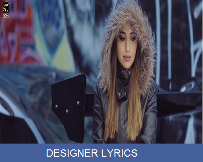 DESIGNER LYRICS