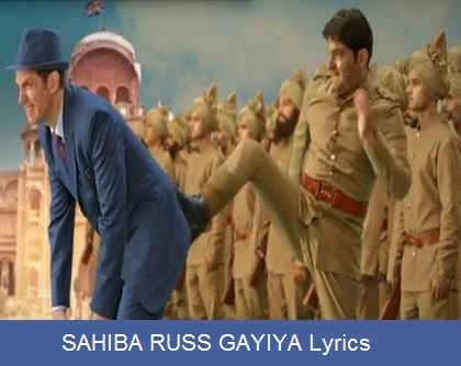 Sahiba Russ Gayiya Lyrics