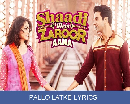 PALLO LATKE LYRICS