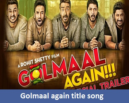 Golmaal Title Song Lyrics