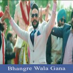 Bhangre Wala Gana New punjabi song