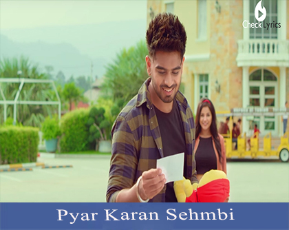 Pyar Karan Sehmbi Lyrics