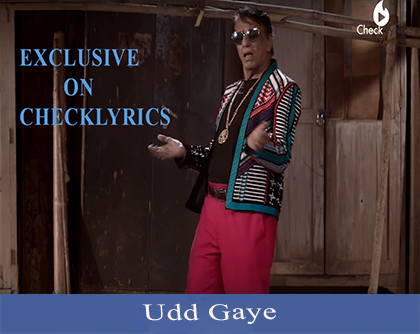 Udd Gaye Song Lyrics