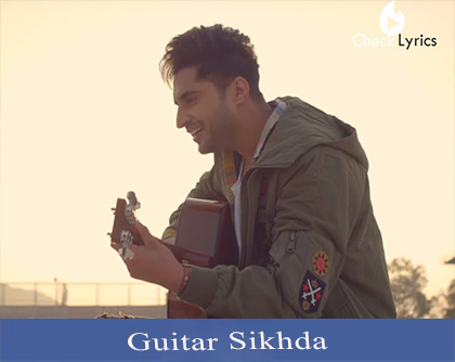 Guitar Sikhda Lyrics | Jassi Gill | Jaani | B Praak | Arvindr Khaira | Speed Records