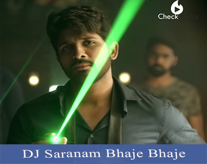 DJ Saranam Bhaje Bhaje Song Lyrics