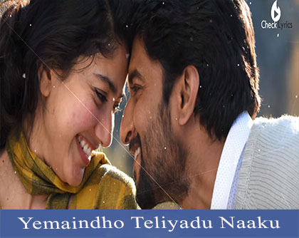 Yemaindho Teliyadu Naaku Song Lyrics