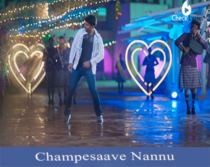 Champesaave Nannu Song Lyrics
