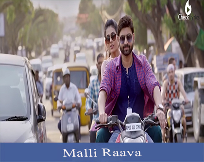 Malli Raava Song Lyrics