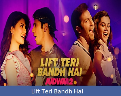 Lift Teri Bandh Hai Lyrics
