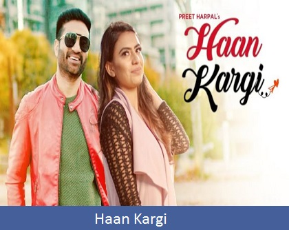 Haan Kargi Song Lyrics | Preet Harpal