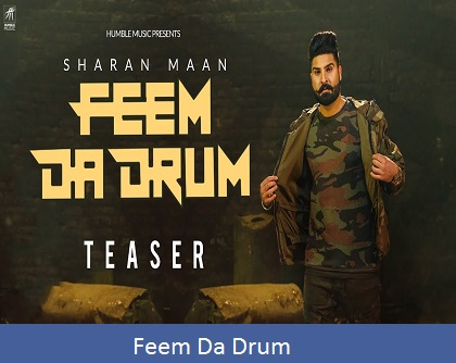 Feem Da Drum Lyrics | Sharan Maan
