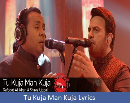 TU KUJA MAN KUJA LYRICS