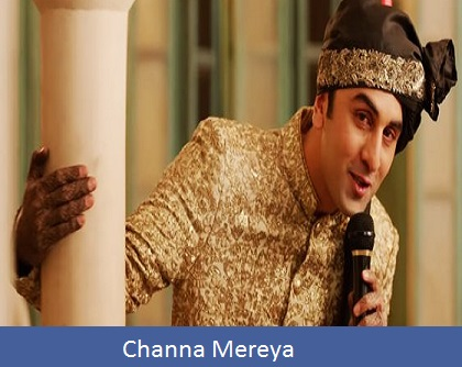 Channa Mereya Song Lyrics | Arijit Singh