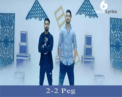 2-2 Peg Lyrics | Goldy Desi Crew