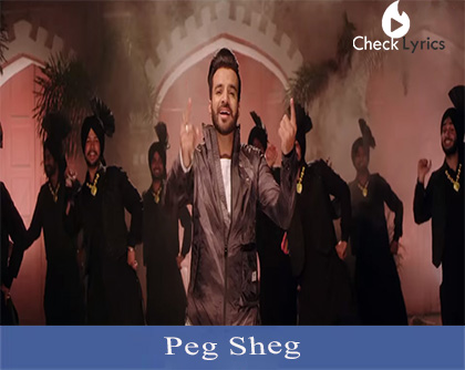 Peg Sheg Lyrics | Happy Raikoti