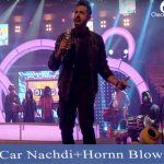 Car Nachdi/Hornn Blow Lyrics | Harrdy Sandhu | Neha Kakkar | Gippy Grewal