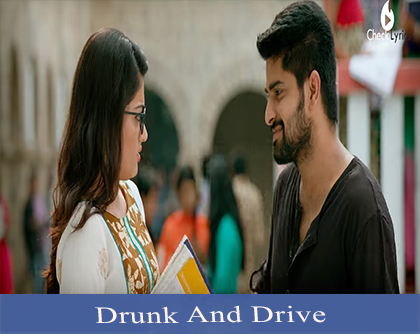 Drunk And Drive Song Lyrics