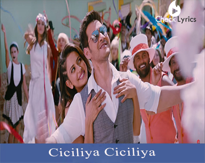 Ciciliya Ciciliya Song Lyrics